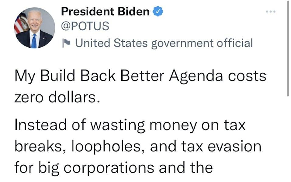 'Build Back Better Agenda costs zero dollars:' is Biden right?